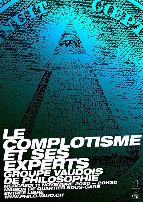 Le complotiste et ses experts <br><br>(on-line avec zoom)